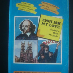 English my love - Student book 9th grade - Curs Limba Engleza Altele