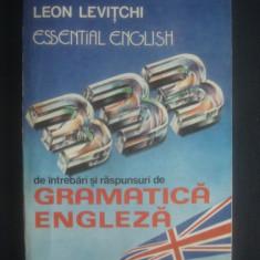 Leon Levistchi - 333 de intrebari si raspunsuri de gramatica engleza - Curs Limba Engleza Altele
