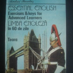 Andrei Bantas - Essential English - Exercises and keys for Advanced Learners - Curs Limba Engleza Altele