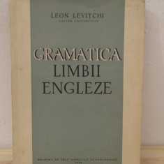 LEON LEVITCHI - GRAMATICA LIMBII ENGLEZE