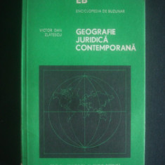 Victor Dan Zlatescu - Geografie juridica contemporana - Carte Geografie