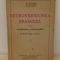 RETROVERSIUNEA FRANCEZA PENTRU CANDIDATII LA BACALAUREAT-V.GLONT