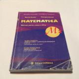 MATEMATICA MANUAL PENTRU CLASA A XII-A M2 - Marius Burtea, Georgeta Burtea, RM3 - Manual scolar, Clasa 12