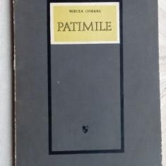 MIRCEA CIOBANU - PATIMILE (VERSURI, editia princeps - 1968) [coperta DONE STAN] - Carte poezie