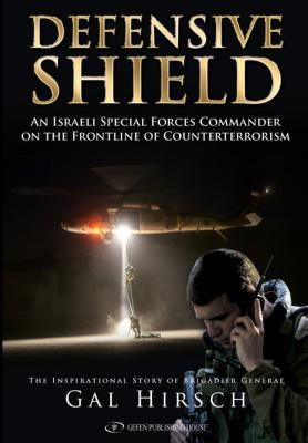 Defensive Shield: The Unique Story of an Idf General on the Front Line of Counterterrorism foto mare