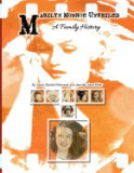 Marilyn Monroe Unveiled: A Family History
