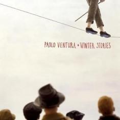 Paolo Ventura: Winter Stories - Carte in engleza