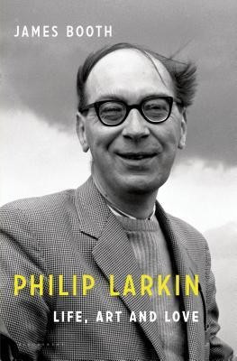 Philip Larkin: Life, Art and Love foto mare