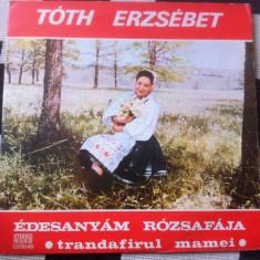 Toth Erzsebet edesanyam rozsafaja trandafirul mamei disc vinyl Muzica Populara electrecord, VINIL