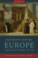 Eighteenth-Century Europe: Tradition and Progress, 1715-1789 foto