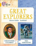 Great Explorers: Christopher Columbus and Neil Armstrong: Gold/Band 09