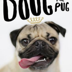 Doug the Pug: The King of Pop Culture - Carte in engleza