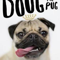 Doug the Pug: The King of Pop Culture - Carte in engleza