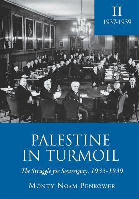 Palestine in Turmoil: The Struggle for Sovereignty, 1933-1939 (Vol. II) foto