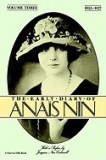 The Early Diaries of Anais Nin, Volume 3