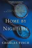 Home by Nightfall: A Charles Lenox Mystery
