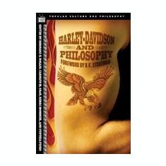 Harley-Davidson and Philosophy: Full-Throttle Aristotle - Carte in engleza