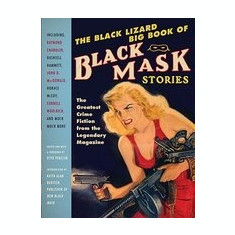 The Black Lizard Big Book of Black Mask Stories - Carte in engleza