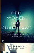 Men, Women, and Chain Saws: Gender in the Modern Horror Film foto