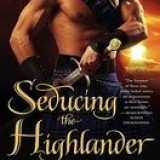 Seducing the Highlander - Carte in engleza