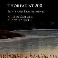 Thoreau at 200: Essays and Reassessments - Carte in engleza