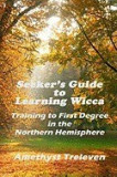 Seeker's Guide to Learning Wicca