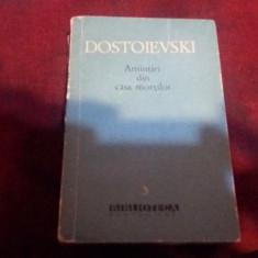 DOSTOIEVSKI - AMINTIRI DIN CASA MORTILOR - Roman