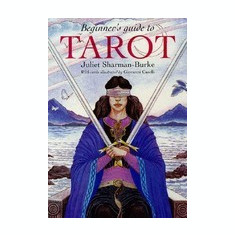 Beginner's Guide to Tarot [With Cards] - Carte ezoterism