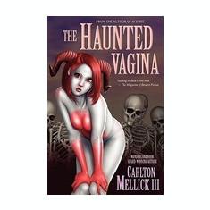 The Haunted Vagina - Carte in engleza