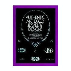 Authentic Art Deco Jewelry Designs - Carte in engleza