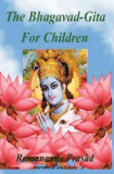 The Bhagavad-Gita for Children: And Beginners in Simple English