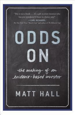 Odds on: The Making of an Evidence-Based Investor foto mare