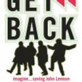 Get Back: Imagine...Saving John Lennon