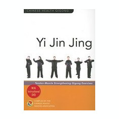 Yi Jin Jing: Tendon-Muscle Strengthening Qigong Exercises [With Instructional DVD]