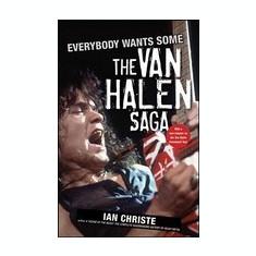 Everybody Wants Some: The Van Halen Saga - Carte in engleza