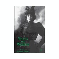 Yeats and Women - Carte in engleza