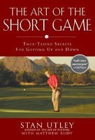 The Art of the Short Game: Tour-Tested Secrets for Getting Up and Down foto mare