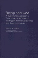 Being and God: A Systematic Approach in Confrontation with Martin Heidegger, Emmanuel Levinas, and Jean-Luc Marion foto