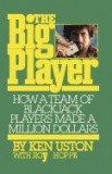 The Big Player How a Team of Blackjack Players Made a Million Dollars