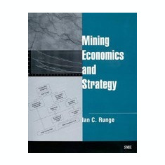 Mining Economics and Strategy - Carte in engleza