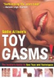 Toygasms!: The Insider's Guide to Sex Toys & Techniques