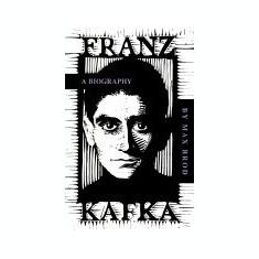 Franz Kafka: A Biography - Carte in engleza