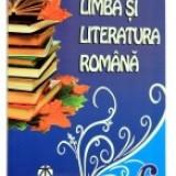 Limba si literatura romana. Culegere clasa a 6-a