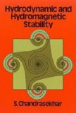 Hydrodynamic and Hydromagnetic Stability Hydrodynamic and Hydromagnetic Stability