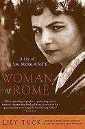 Woman of Rome: A Life of Elsa Morante