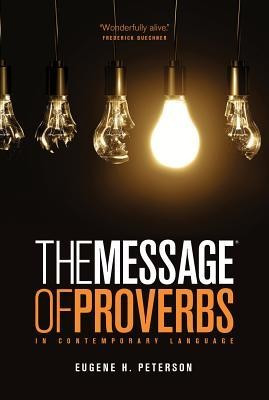 The Message the Book of Proverbs foto