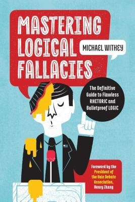 Mastering Logical Fallacies: The Definitive Guide to Flawless Rhetoric and Bulletproof Logic foto mare
