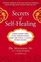 Secrets of Self-Healing: Harness Nature's Power to Heal Common Ailments, Boost Your Vitality, and Achieve Optimum Wellness foto