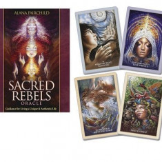 Sacred Rebels Oracle: Guidance for Living a Unique & Authentic Life - Carte in engleza