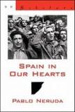 Spain in Our Hearts/Espana En El Corazon: Hymn to the Glories of the People at War/Himno a Las Glorias del Pueblo En La Guerra